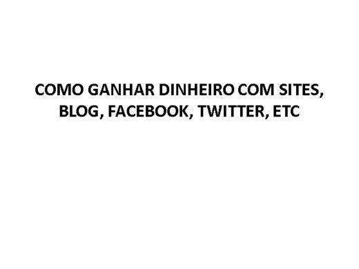 Curso Online de COMO GANHAR DINHEIRO COM SITES E BLOGS