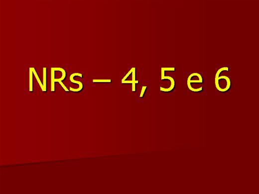 Curso Online de NR-4 (SESMT); NR-5 (CIPA); NR-6 (EPI)